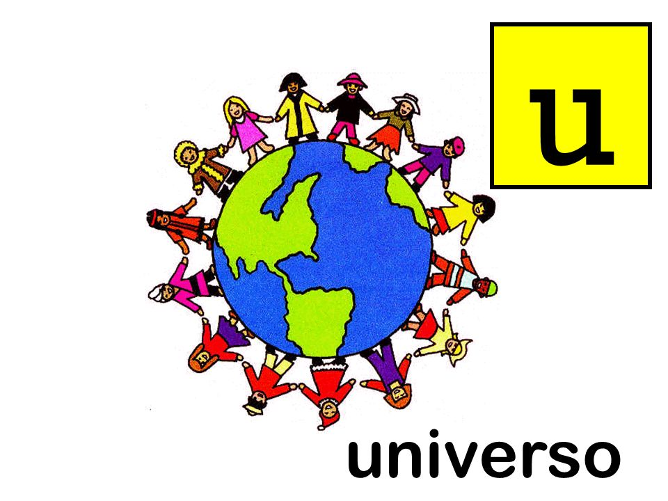 u Instructions as per slide 3. universo = universe universo