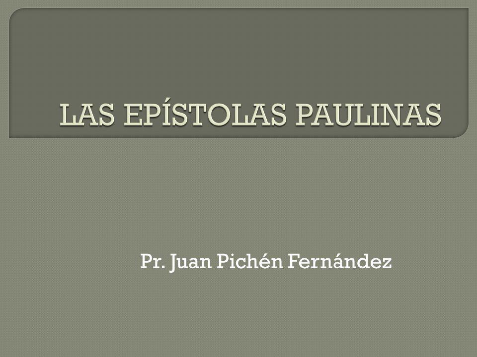 LAS EPÍSTOLAS PAULINAS