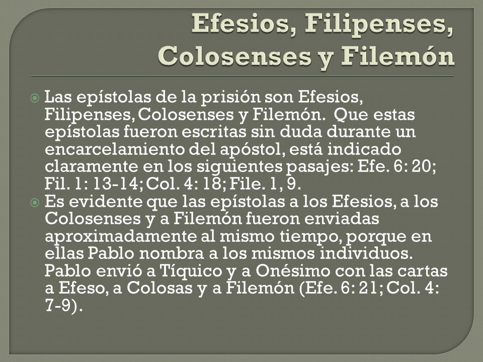 Efesios, Filipenses, Colosenses y Filemón