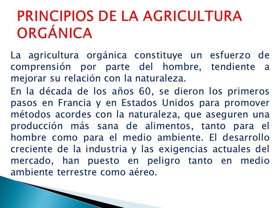 PRINCIPIOS DE LA AGRICULTURA ORGÁNICA