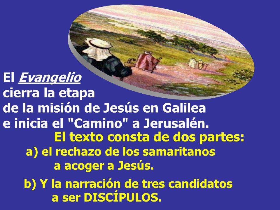 El Evangelio cierra la etapa de la misión de Jesús en Galilea