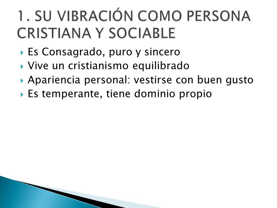 1. SU VIBRACIÓN COMO PERSONA CRISTIANA Y SOCIABLE