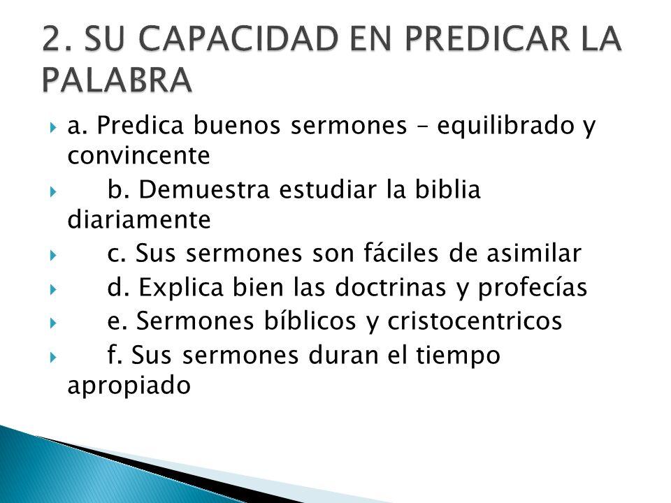 2. SU CAPACIDAD EN PREDICAR LA PALABRA