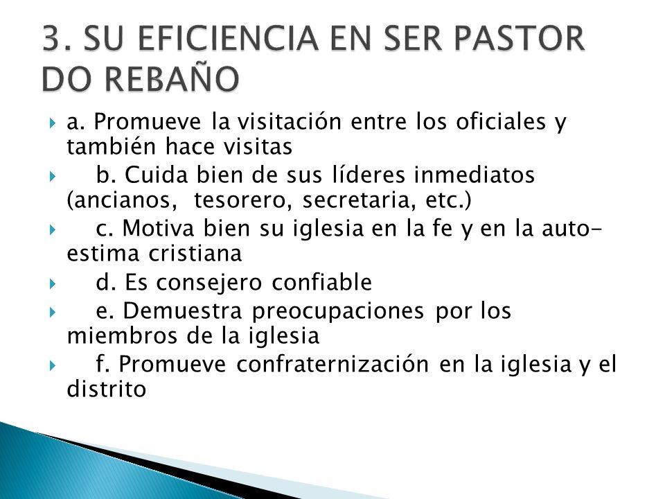 3. SU EFICIENCIA EN SER PASTOR DO REBAÑO