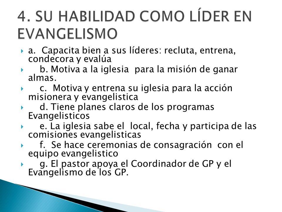 4. SU HABILIDAD COMO LÍDER EN EVANGELISMO