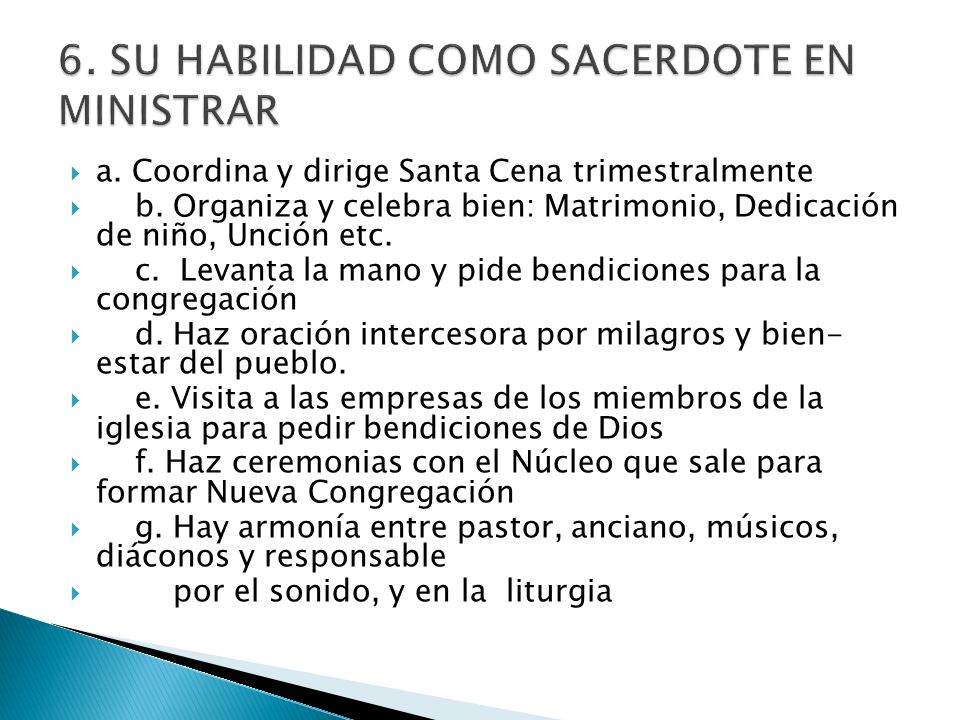 6. SU HABILIDAD COMO SACERDOTE EN MINISTRAR