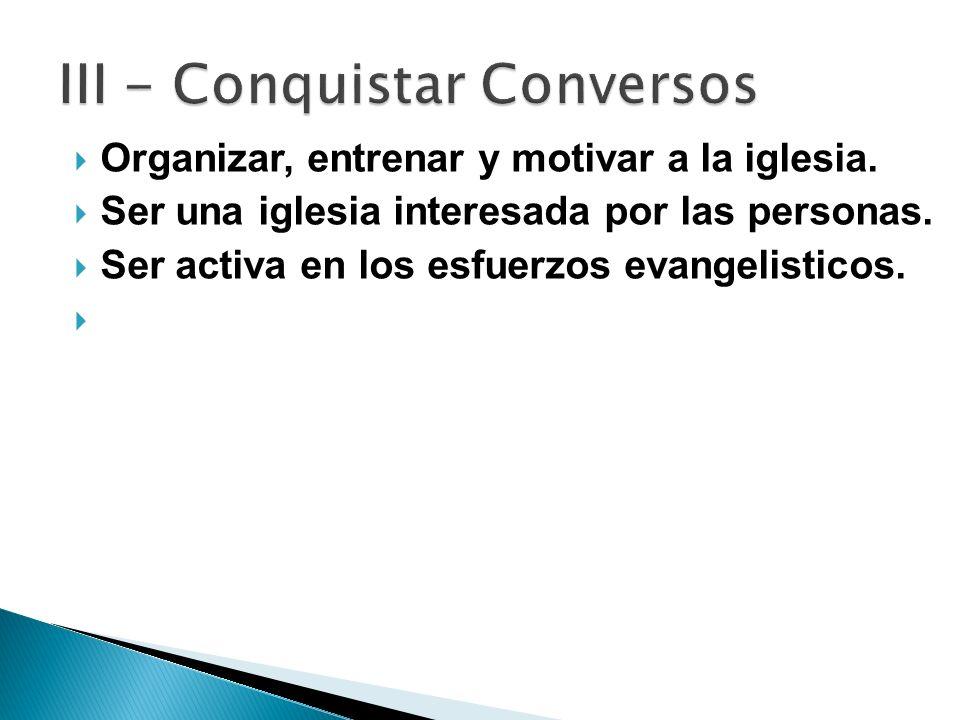 III - Conquistar Conversos