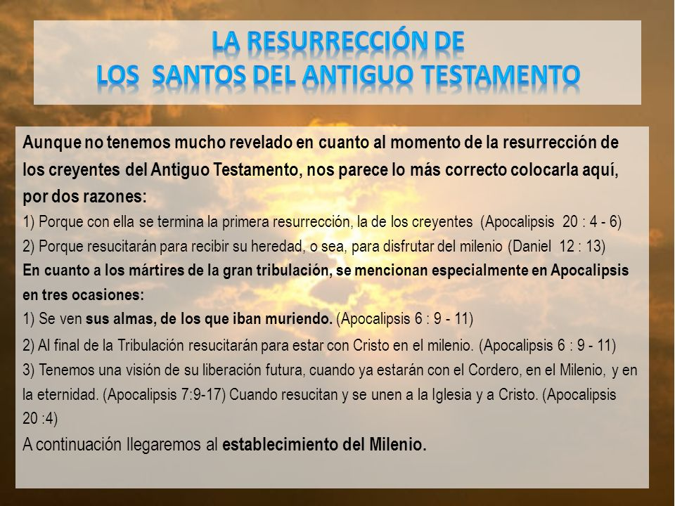 LA RESURRECCIÓN DE LOS santos del Antiguo Testamento
