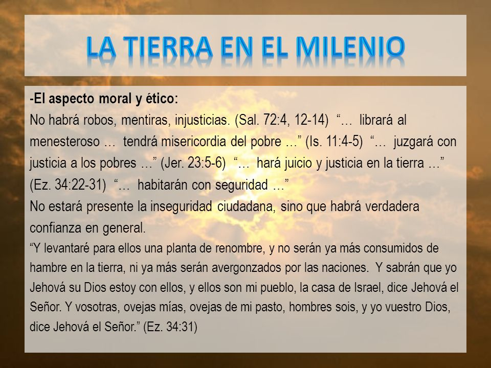 LA TIERRA EN EL MILENIO -El aspecto moral y ético: