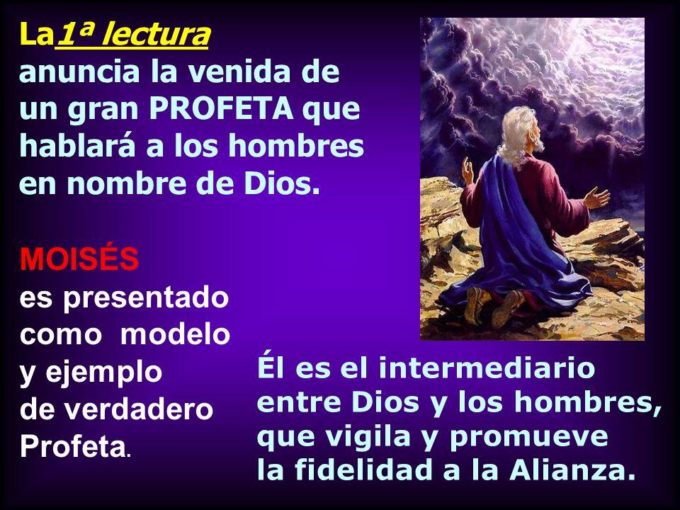 MOISÉS es presentado como modelo y ejemplo de verdadero Profeta.