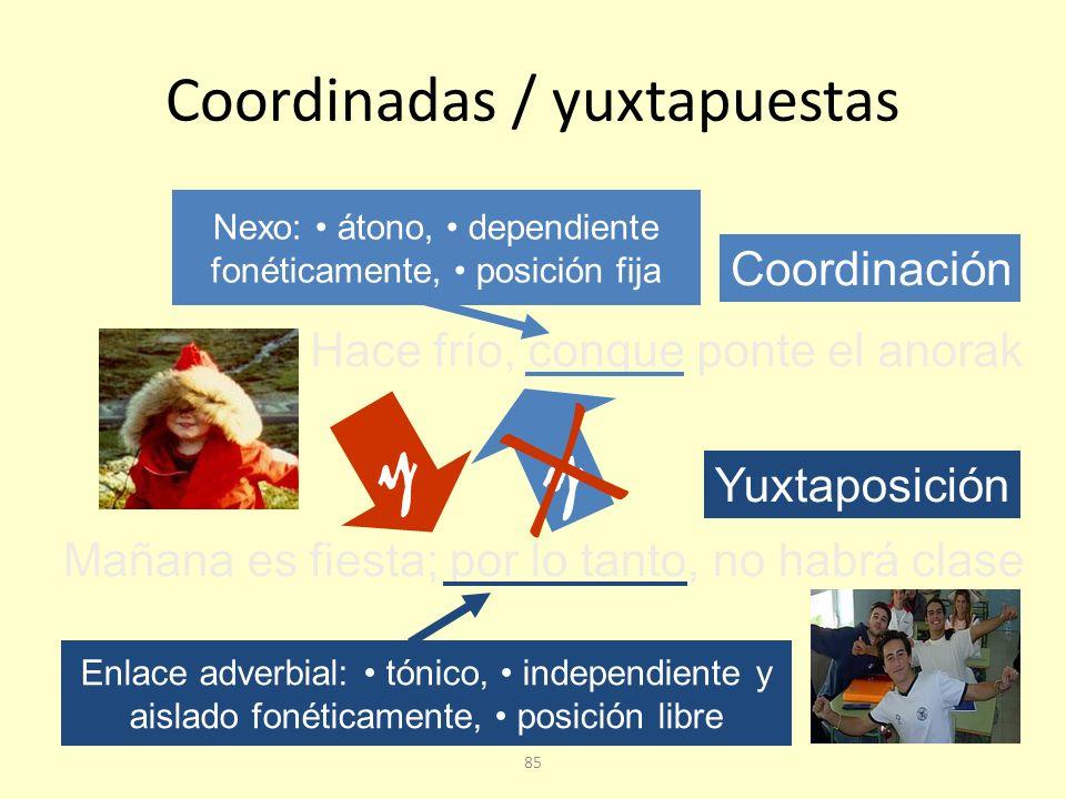 Coordinadas / yuxtapuestas