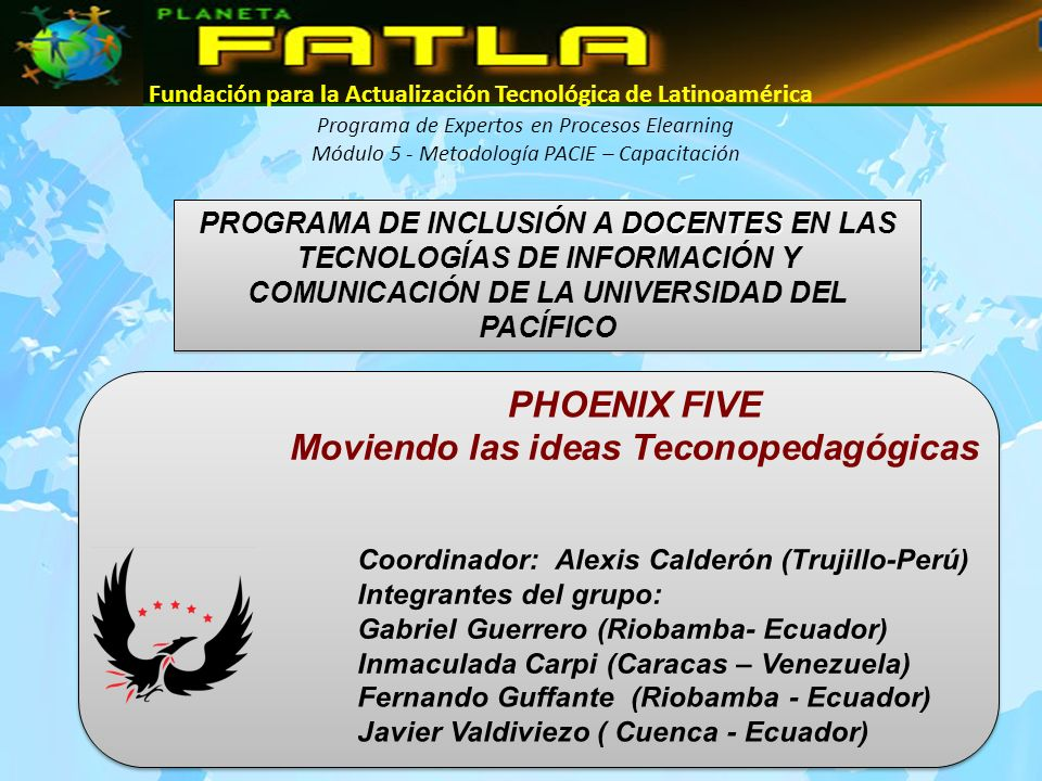 PHOENIX FIVE Moviendo las ideas Teconopedagógicas