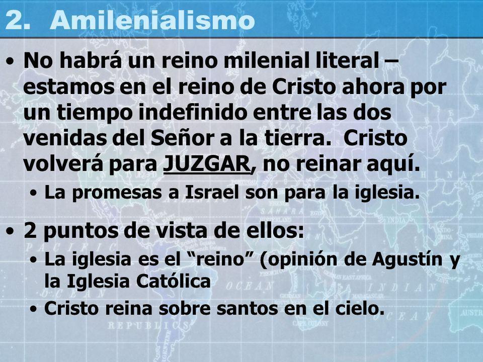 2. Amilenialismo