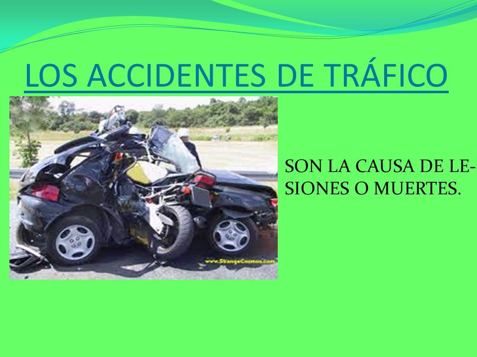 LOS ACCIDENTES DE TRÁFICO