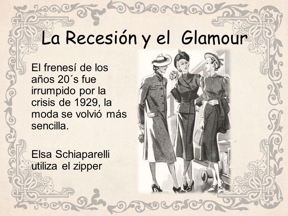La Recesión y el Glamour
