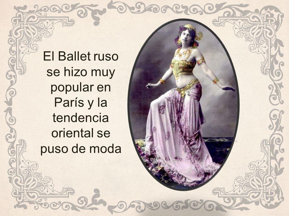 El Ballet ruso se hizo muy popular en París y la tendencia oriental se puso de moda