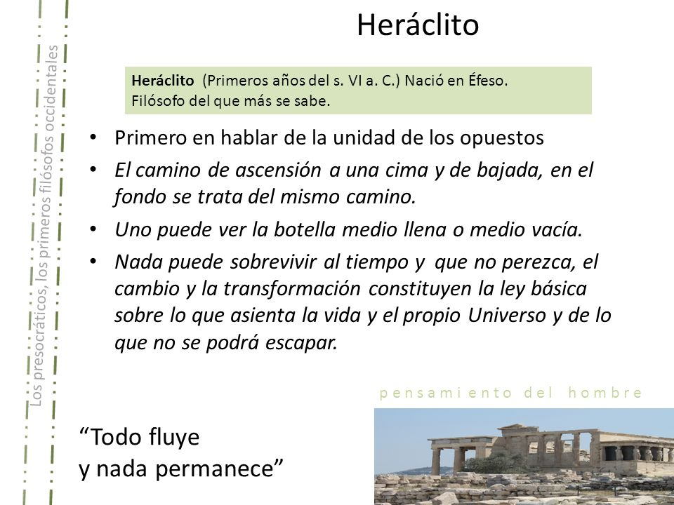 Heráclito Todo fluye y nada permanece