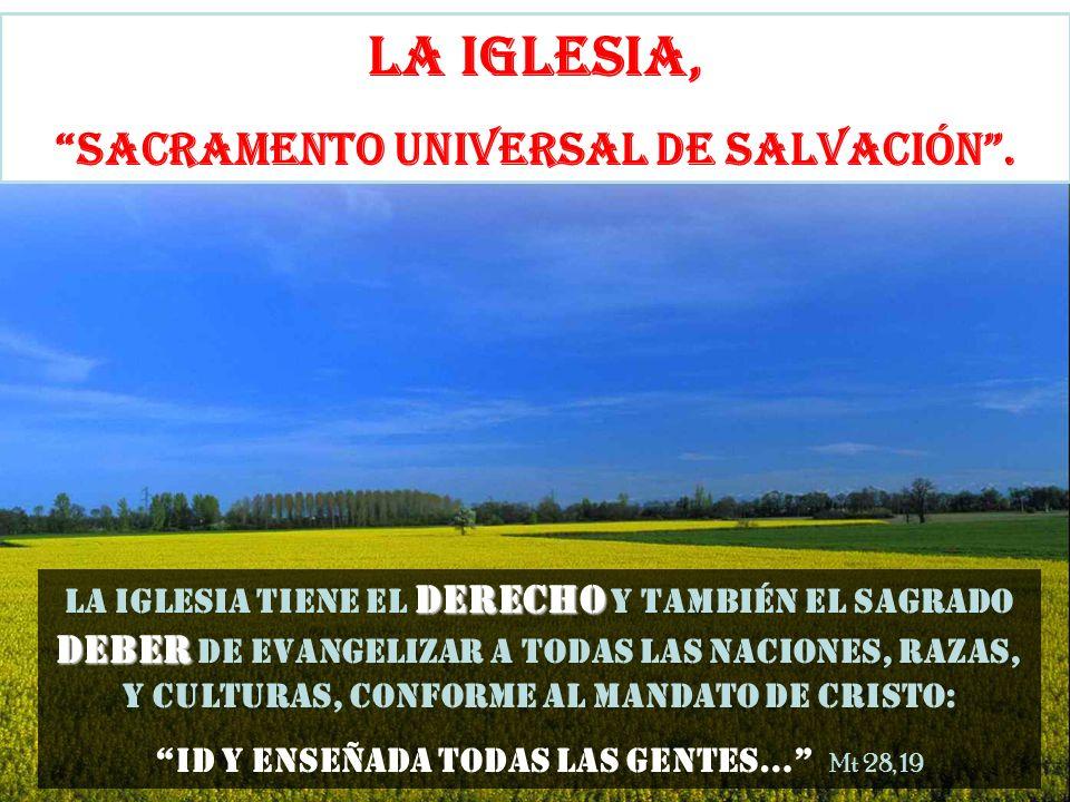 LA IGLESIA, SACRAMENTO UNIVERSAL DE SALVACIÓN .