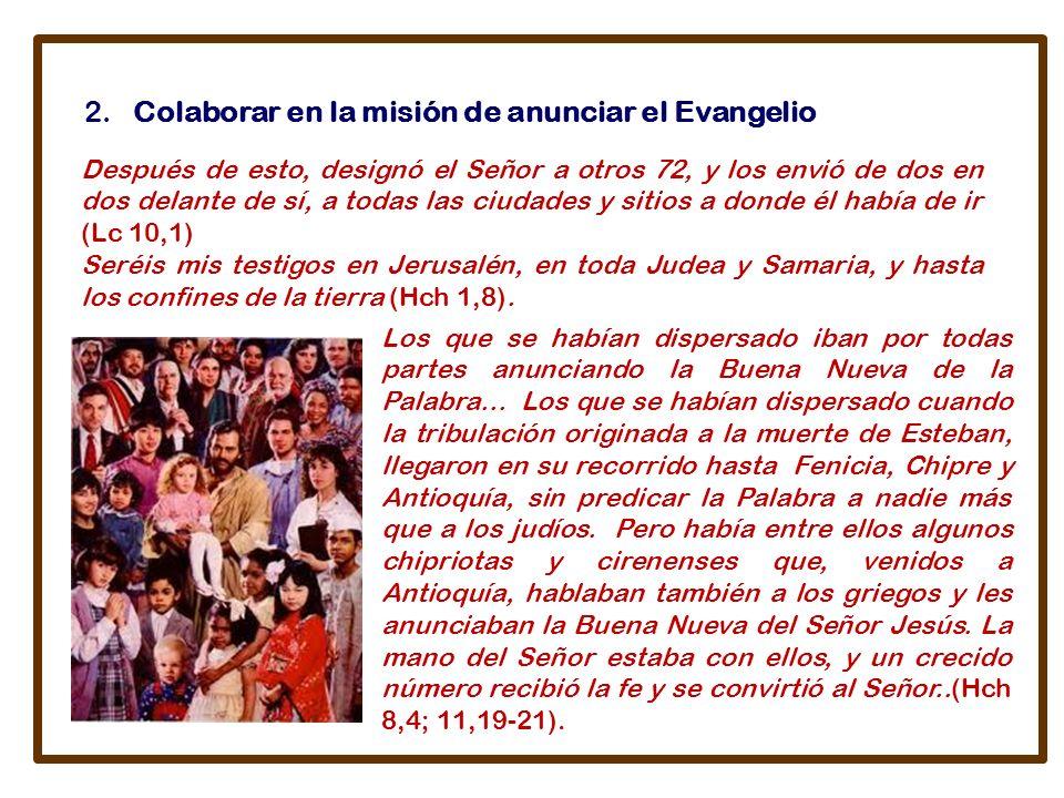 2. Colaborar en la misión de anunciar el Evangelio