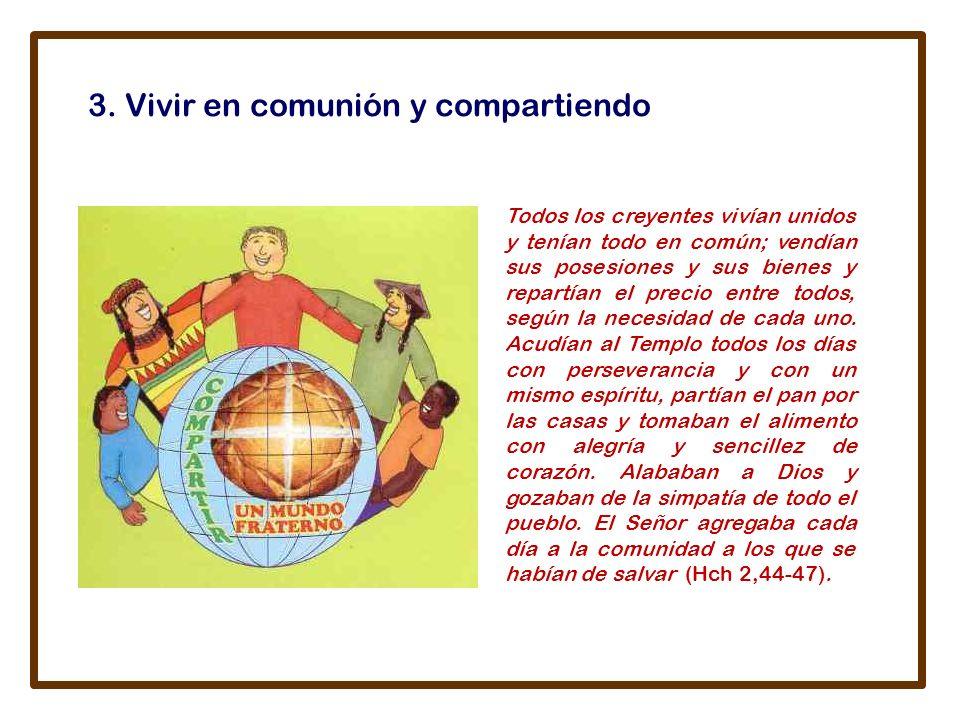 3. Vivir en comunión y compartiendo