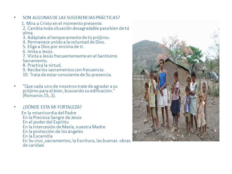 SON ALGUNAS DE LAS SUGERENCIAS PRÁCTICAS