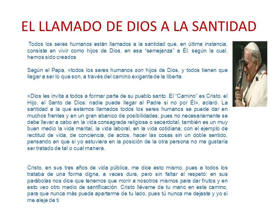 EL LLAMADO DE DIOS A LA SANTIDAD
