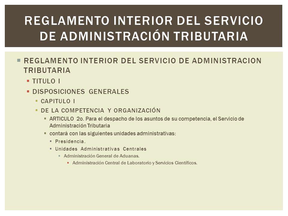 Reglamento interior del servicio de administración tributaria