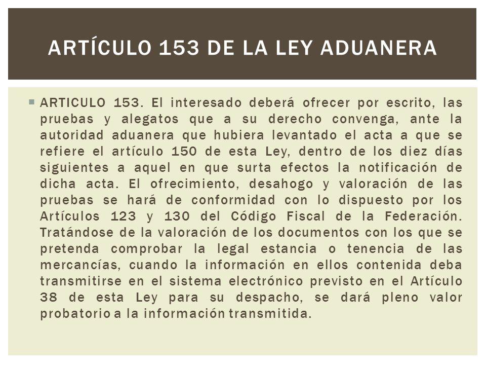 Artículo 153 de la ley aduanera