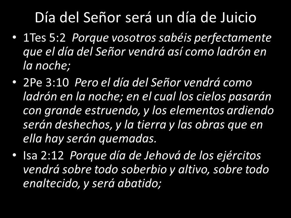 Día del Señor será un día de Juicio
