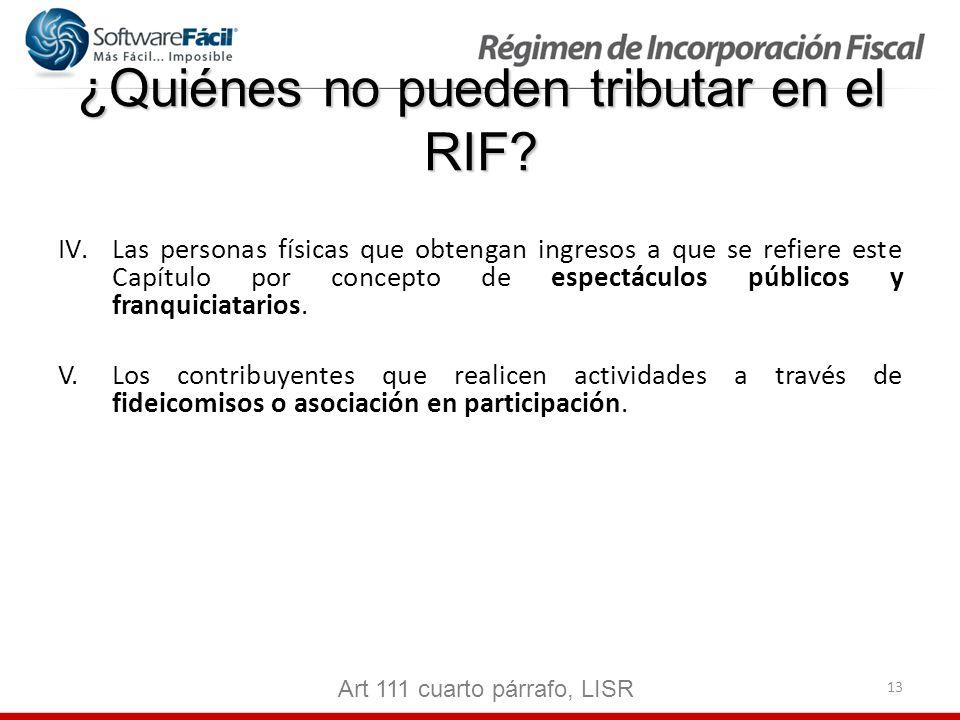 ¿Quiénes no pueden tributar en el RIF