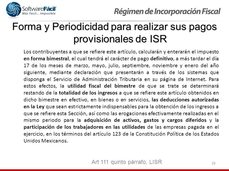 Forma y Periodicidad para realizar sus pagos provisionales de ISR