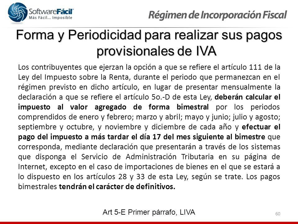 Forma y Periodicidad para realizar sus pagos provisionales de IVA