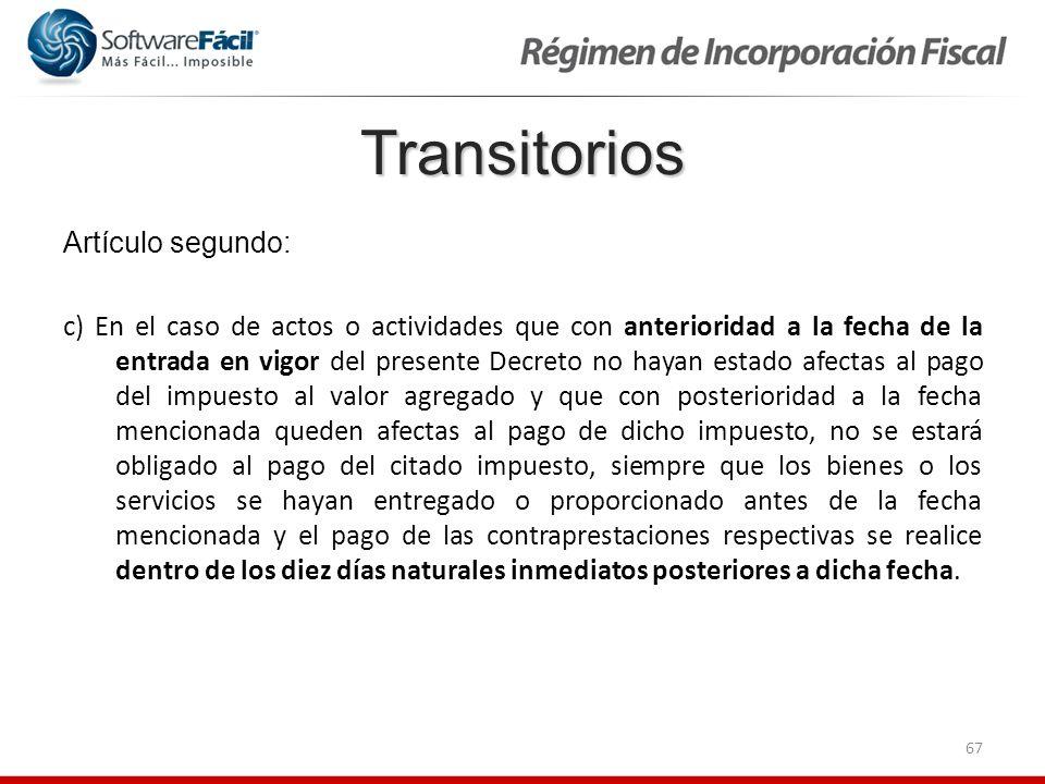 Transitorios Artículo segundo: