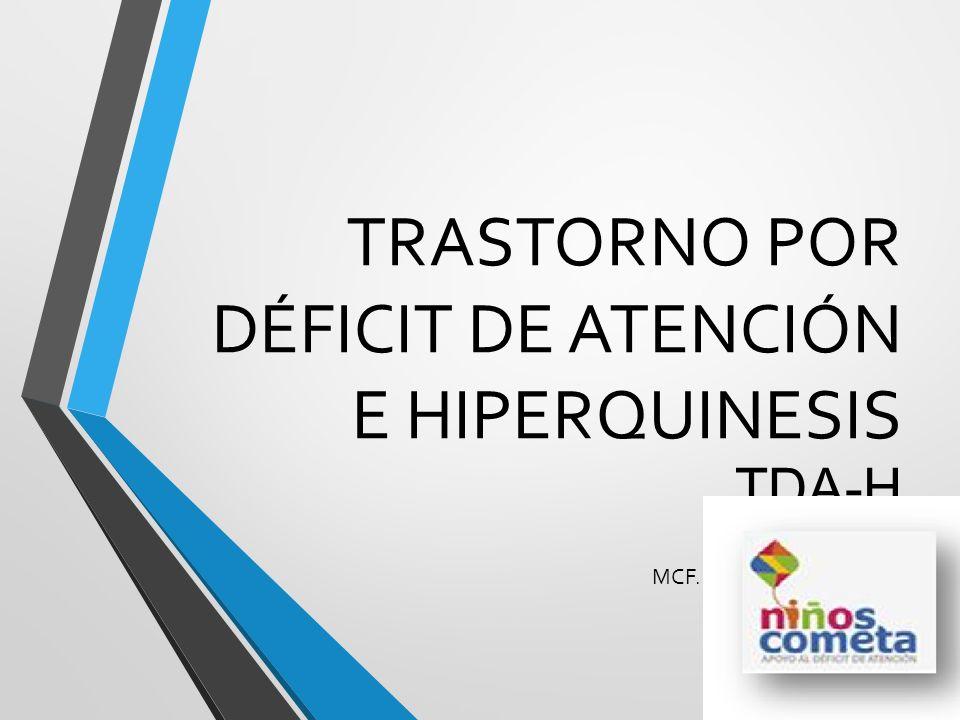 TRASTORNO POR DÉFICIT DE ATENCIÓN E HIPERQUINESIS