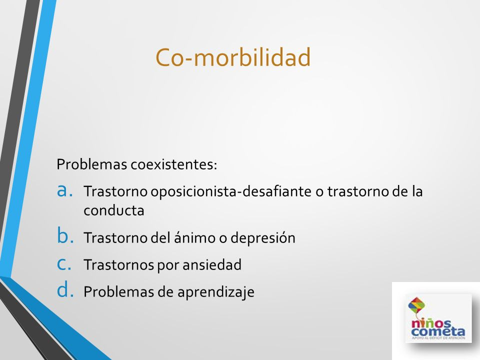 Co-morbilidad Problemas coexistentes: