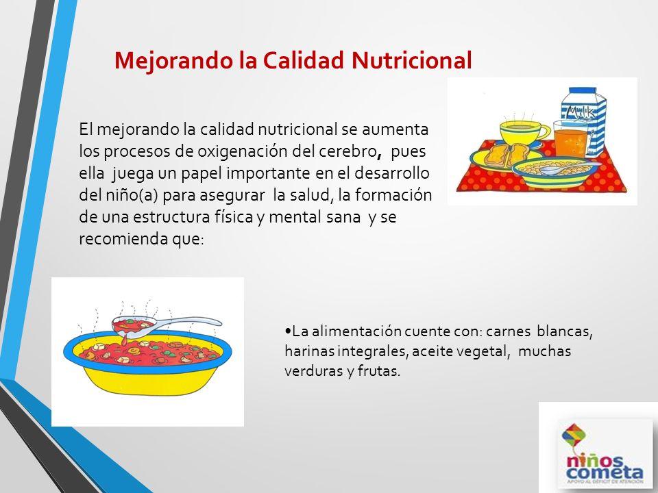Mejorando la Calidad Nutricional
