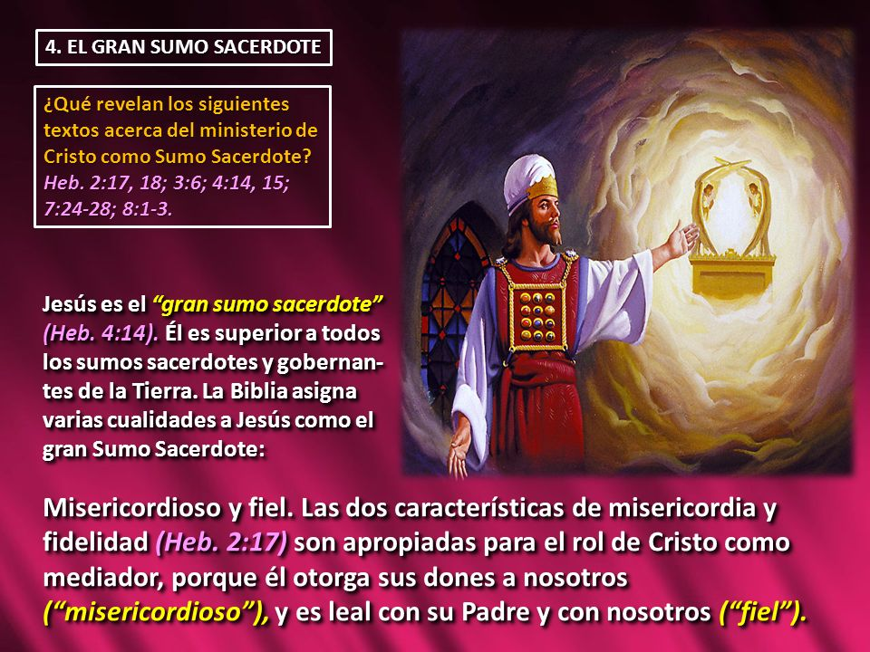 4. EL GRAN SUMO SACERDOTE