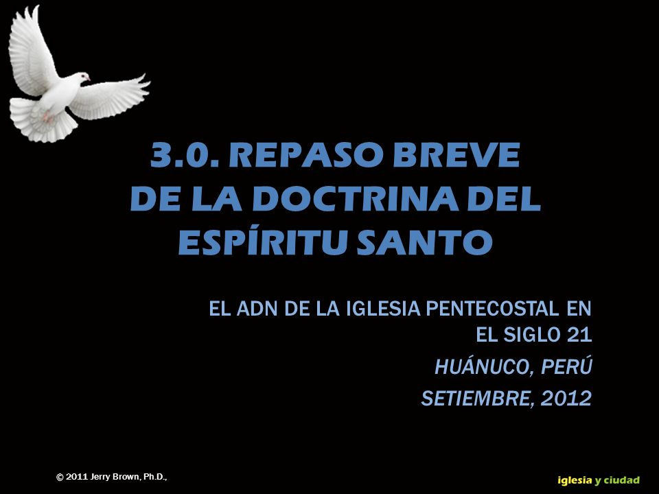 3.0. REPASO BREVE DE LA DOCTRINA DEL ESPÍRITU SANTO