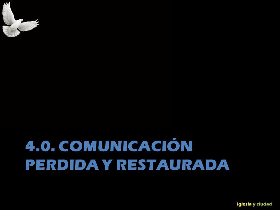 4.0. Comunicación perdida y restaurada