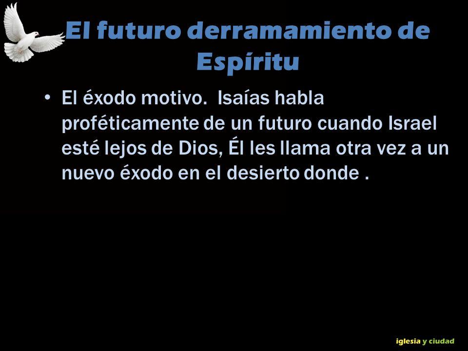 El futuro derramamiento de Espíritu