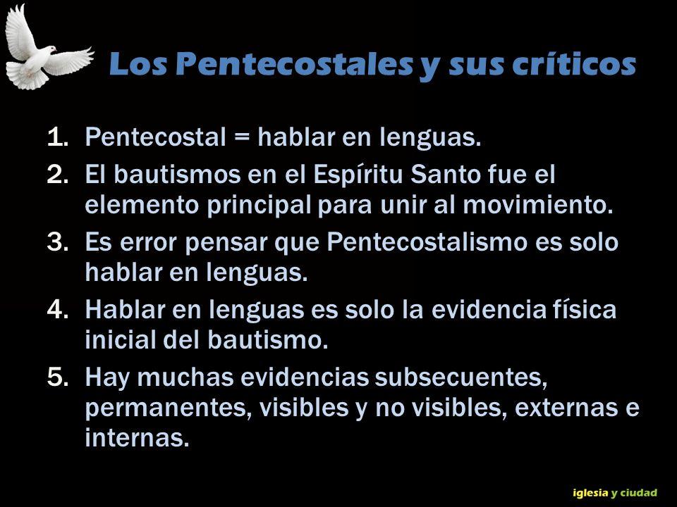 Los Pentecostales y sus críticos
