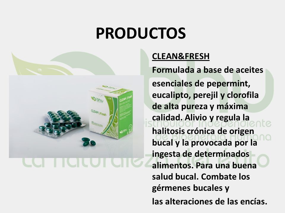 PRODUCTOS CLEAN&FRESH Formulada a base de aceites