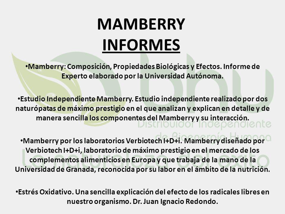 MAMBERRY INFORMES Mamberry: Composición, Propiedades Biológicas y Efectos. Informe de Experto elaborado por la Universidad Autónoma.