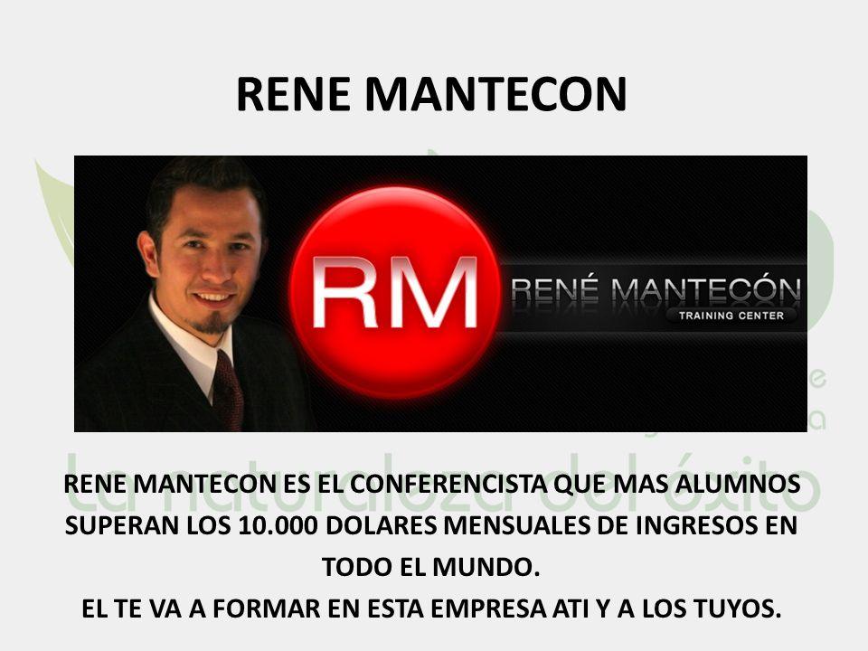 RENE MANTECON RENE MANTECON ES EL CONFERENCISTA QUE MAS ALUMNOS