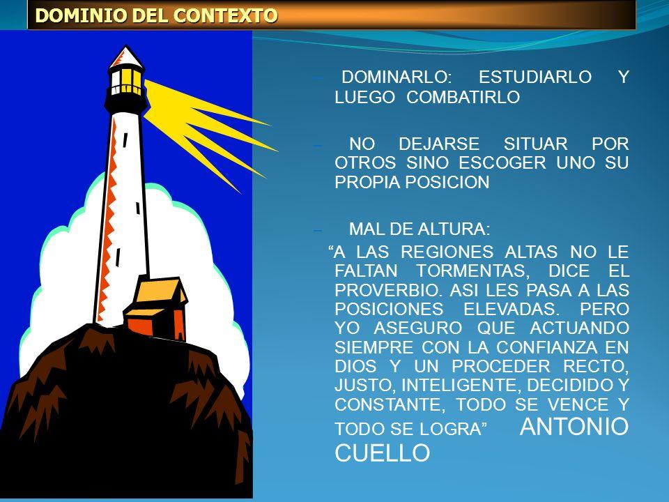 DOMINARLO: ESTUDIARLO Y LUEGO COMBATIRLO