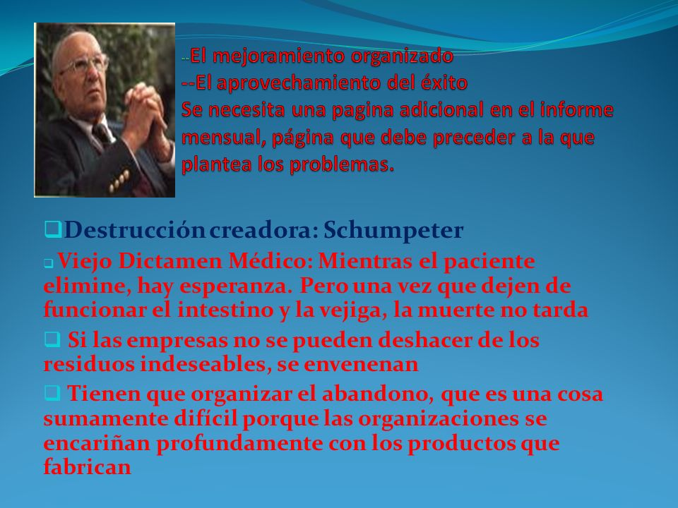 Destrucción creadora: Schumpeter