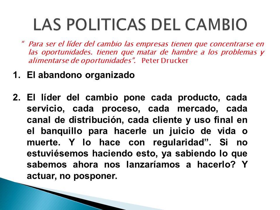 LAS POLITICAS DEL CAMBIO