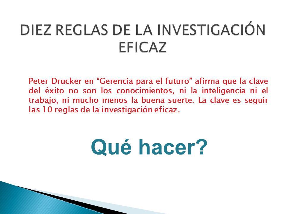 DIEZ REGLAS DE LA INVESTIGACIÓN EFICAZ