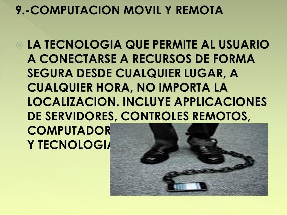 9.-COMPUTACION MOVIL Y REMOTA