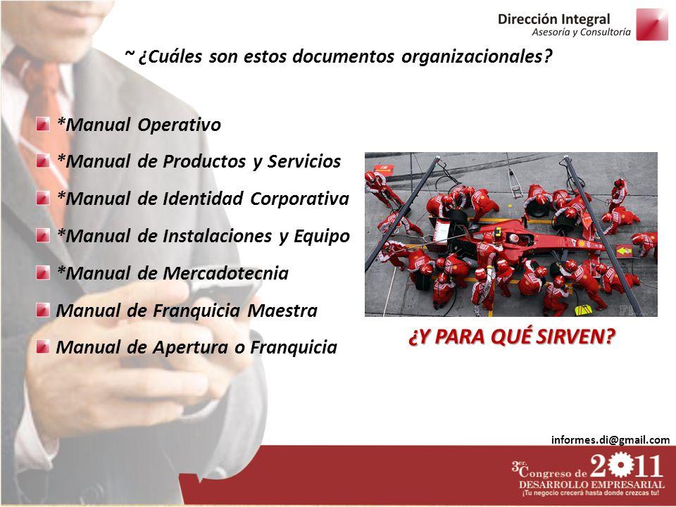 ~ ¿Cuáles son estos documentos organizacionales
